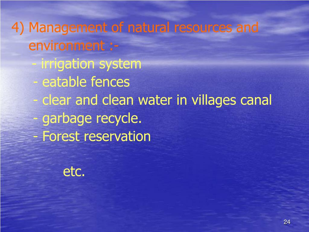 4) Management of natural resources and
