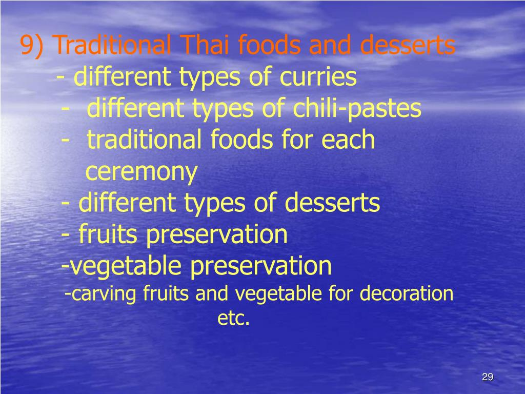 9) Traditional Thai foods and desserts