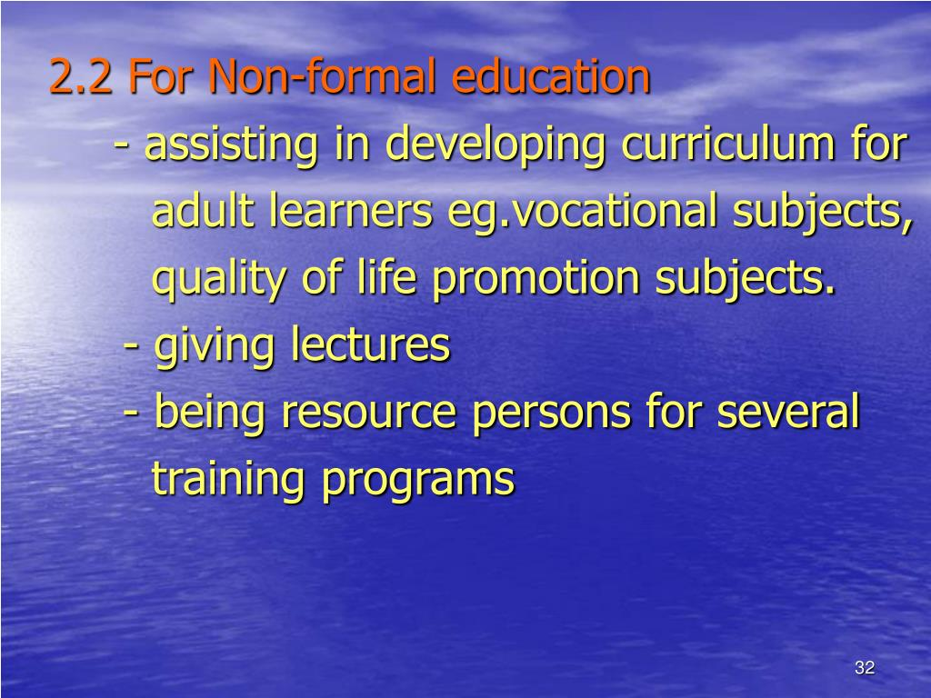 2.2 For Non-formal education