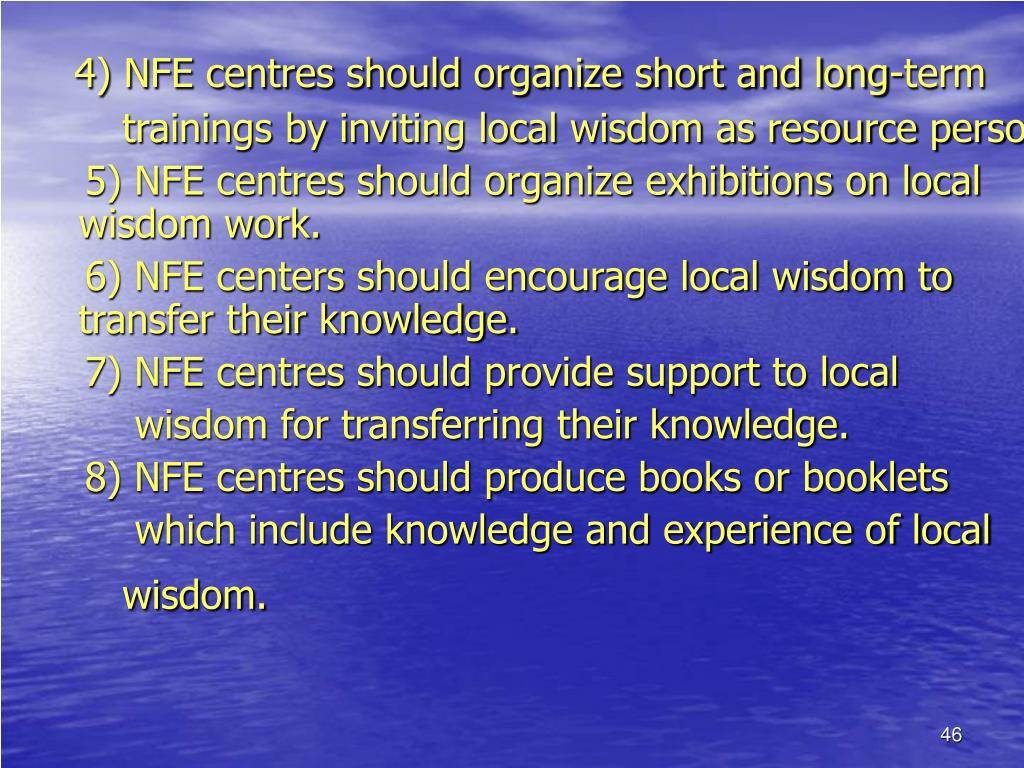 4) NFE centres should organize short and long-term