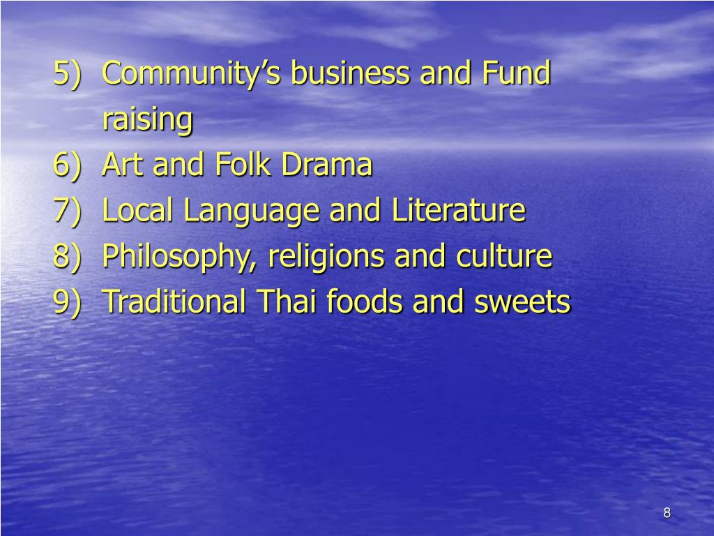 5)  Community's business and Fund