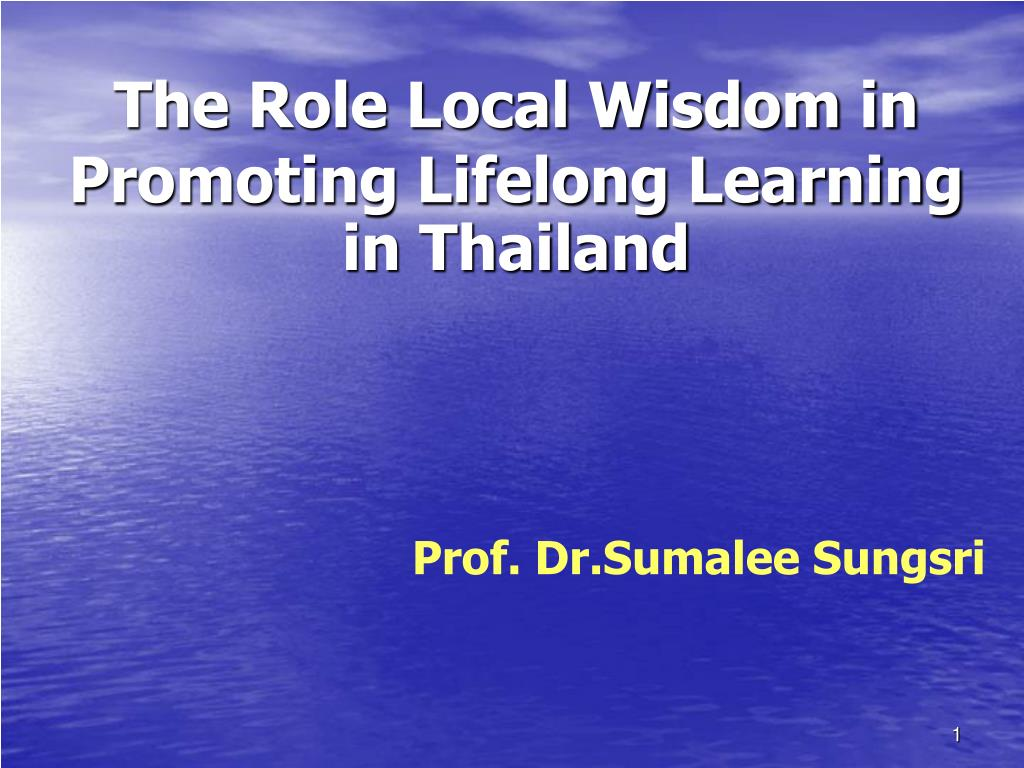 The Role Local Wisdom in Promoting Lifelong Learning