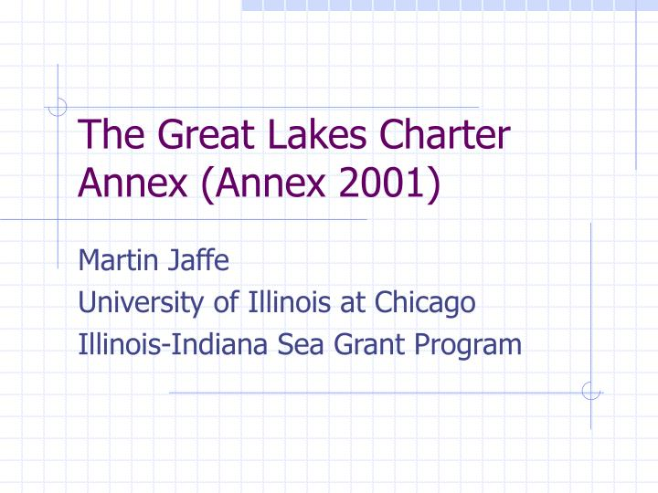 The great lakes charter annex annex 2001 l.jpg