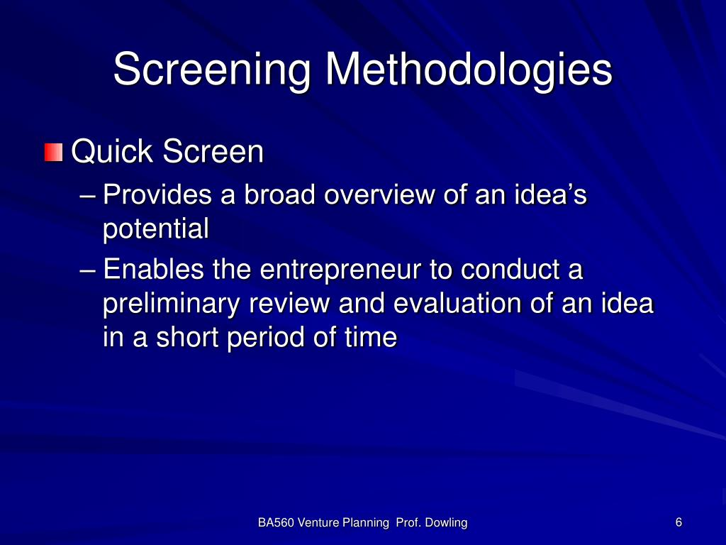 Screening Methodologies