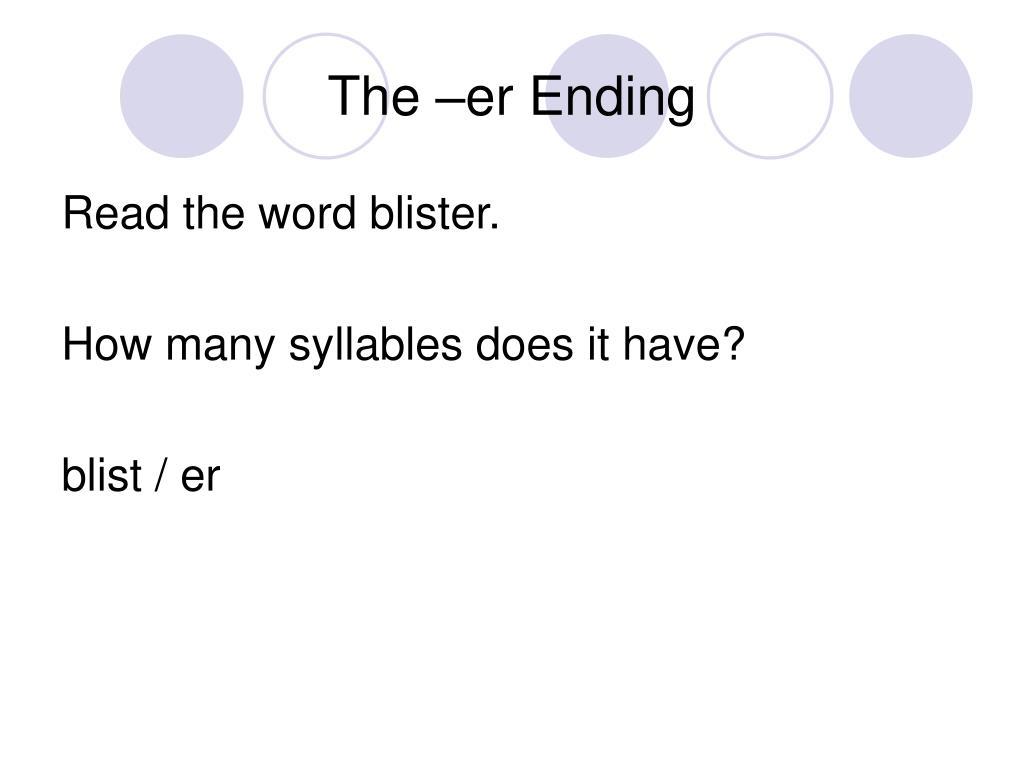 The –er Ending