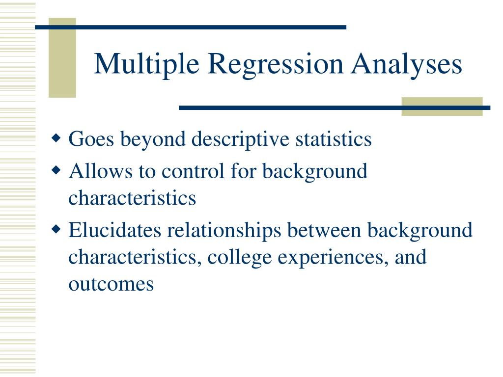 Multiple Regression Analyses