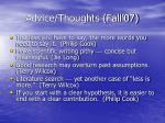 advice thoughts fall 07