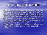 advice thoughts fall 08