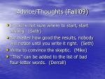 advice thoughts fall 09