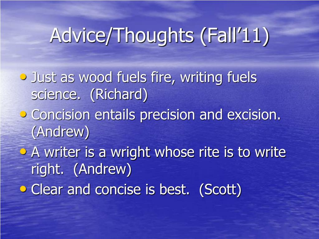 Advice/Thoughts (Fall'11)