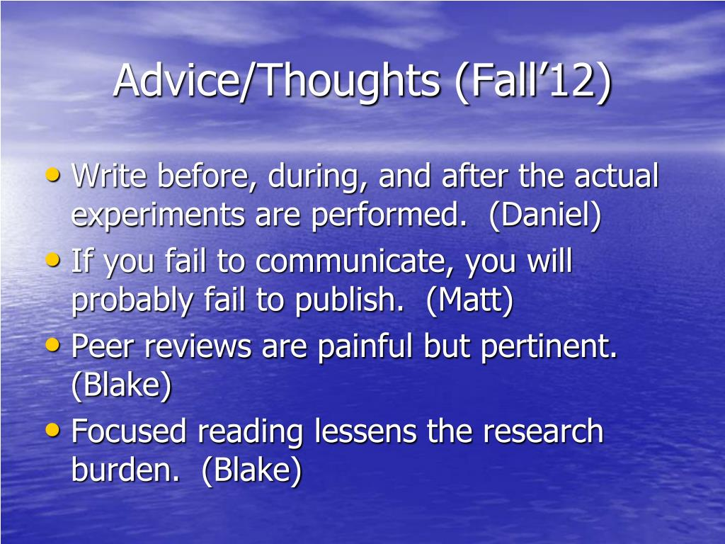 Advice/Thoughts (Fall'12)