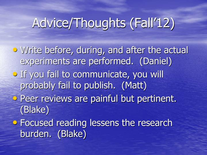 Advice thoughts fall 12