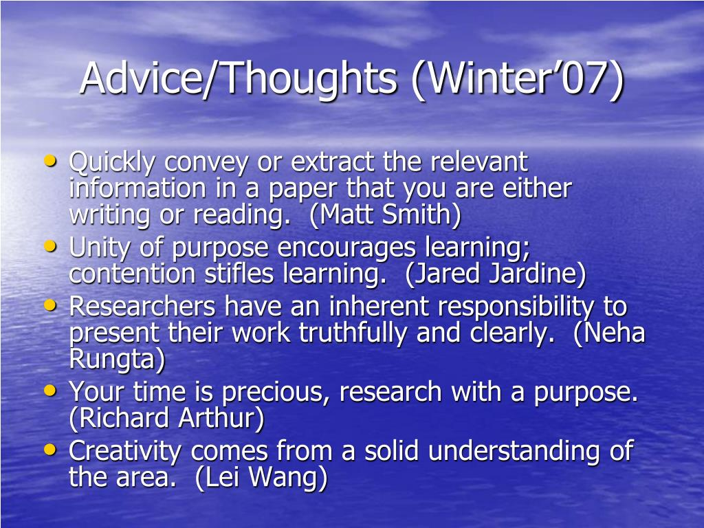 Advice/Thoughts (Winter'07)