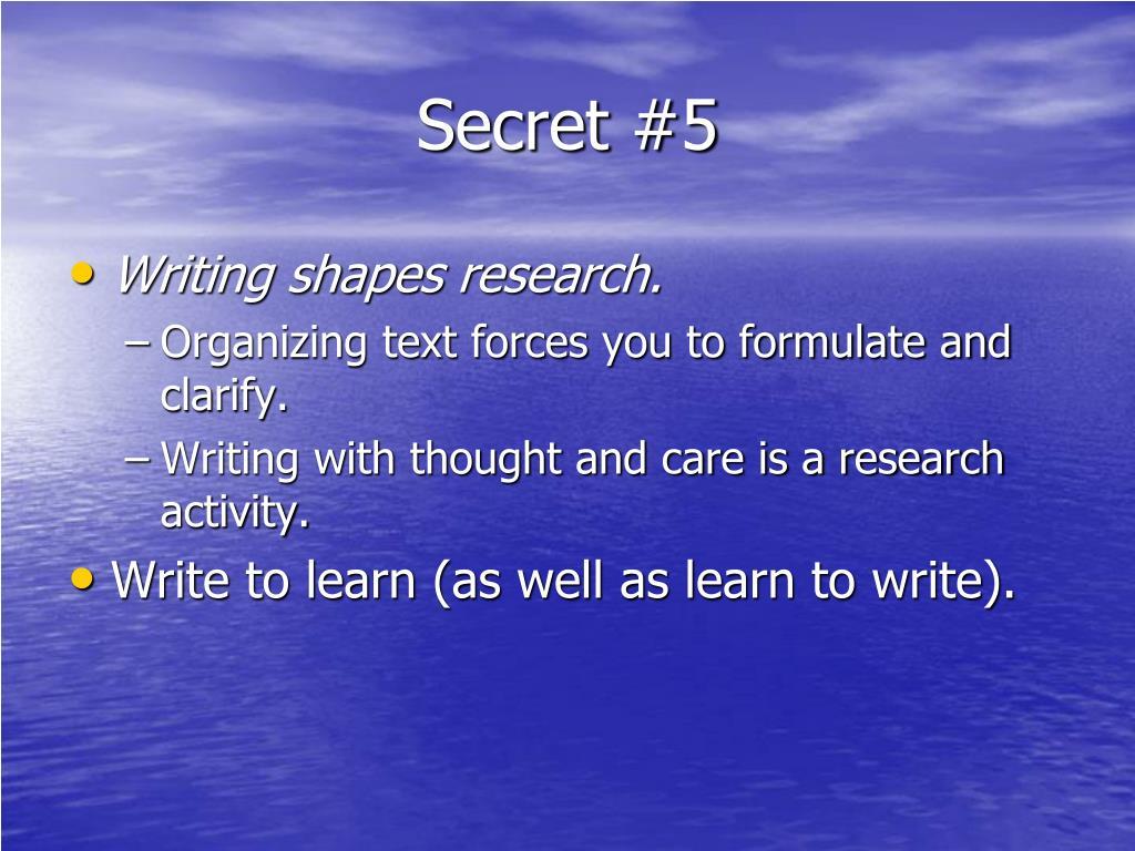 Secret #5