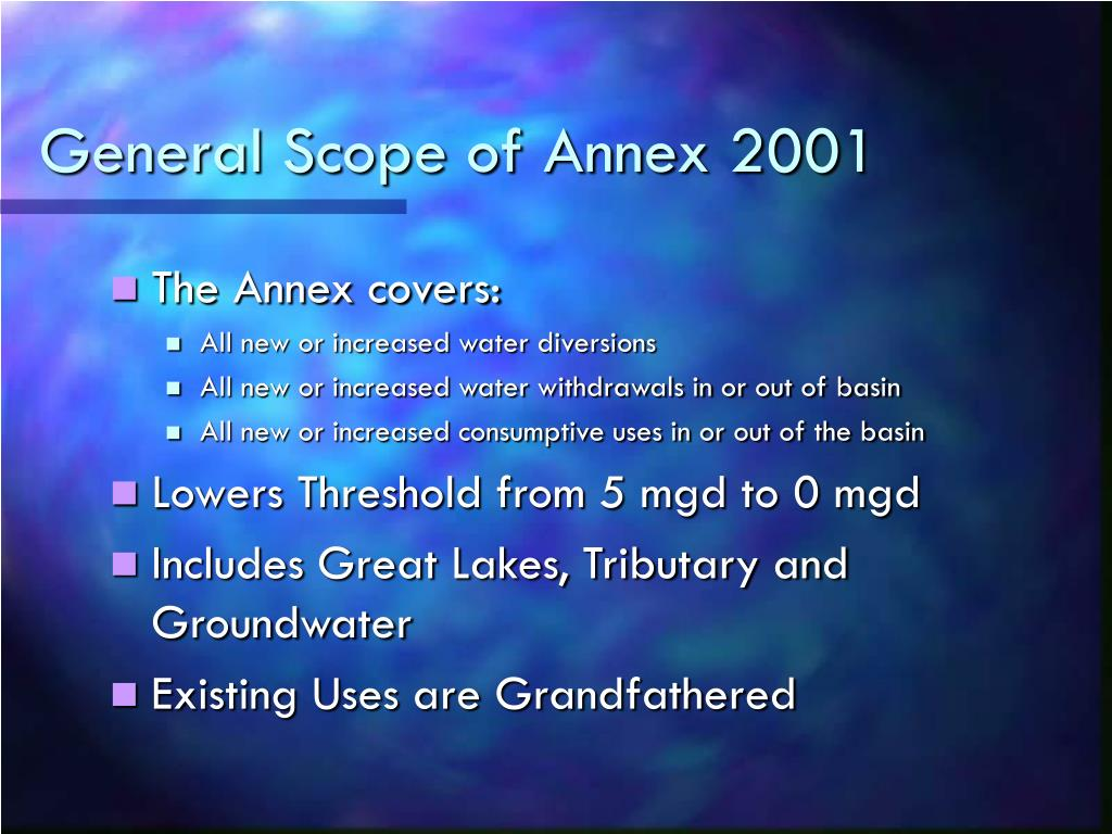 General Scope of Annex 2001