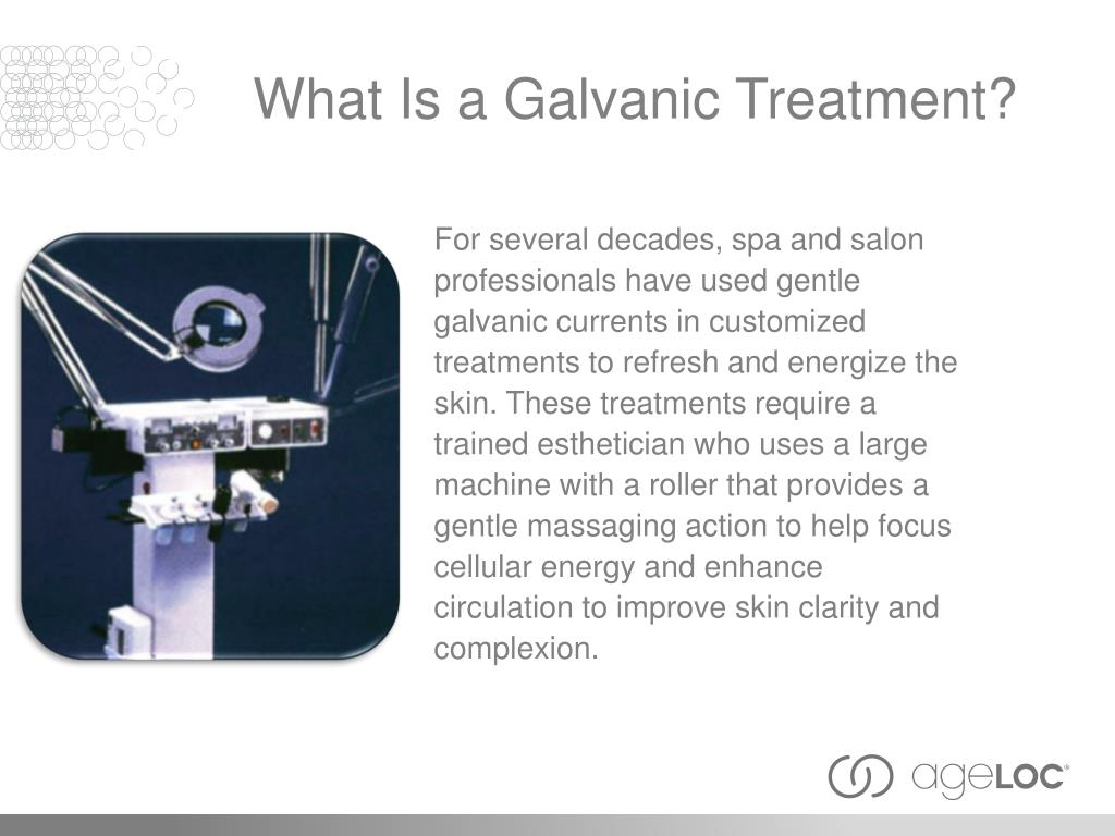 What Is a Galvanic Treatment?