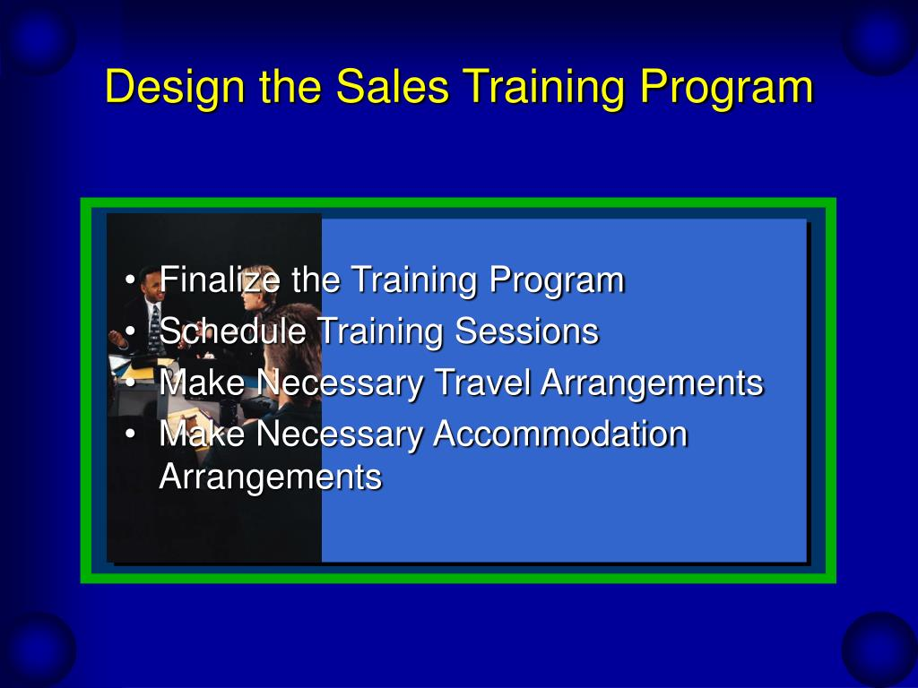 Design the Sales Training Program