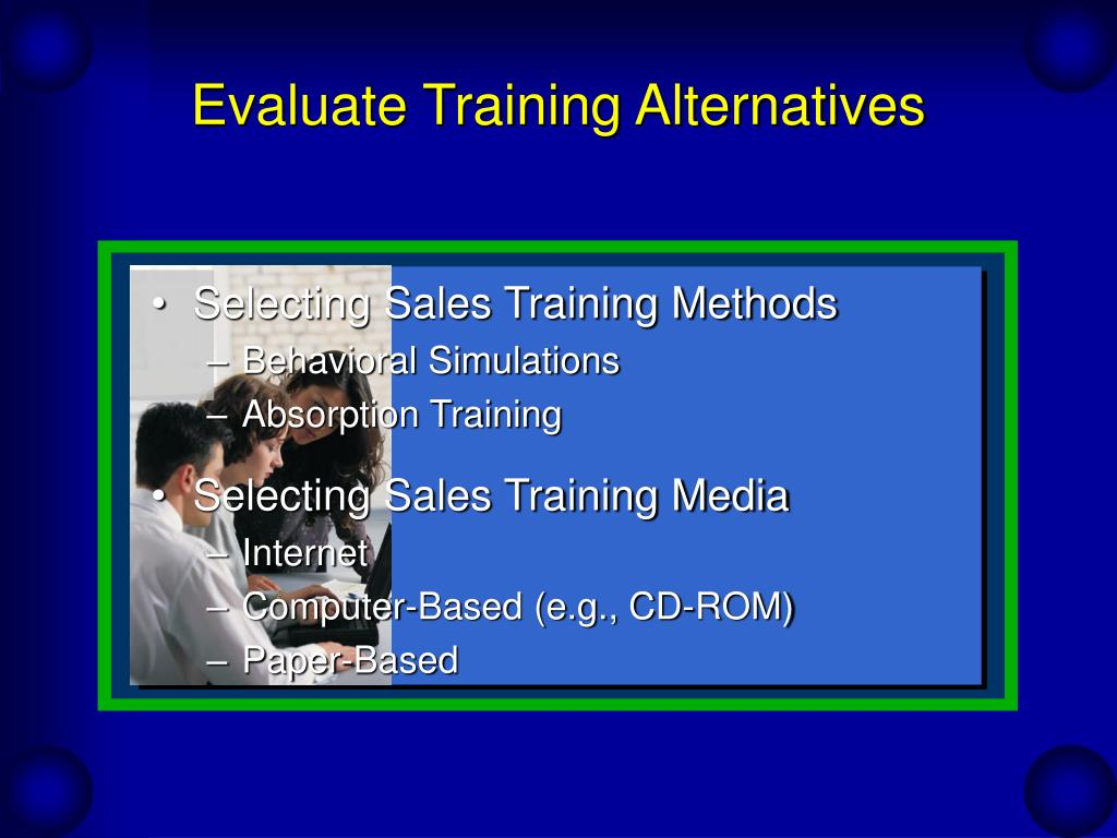 Evaluate Training Alternatives