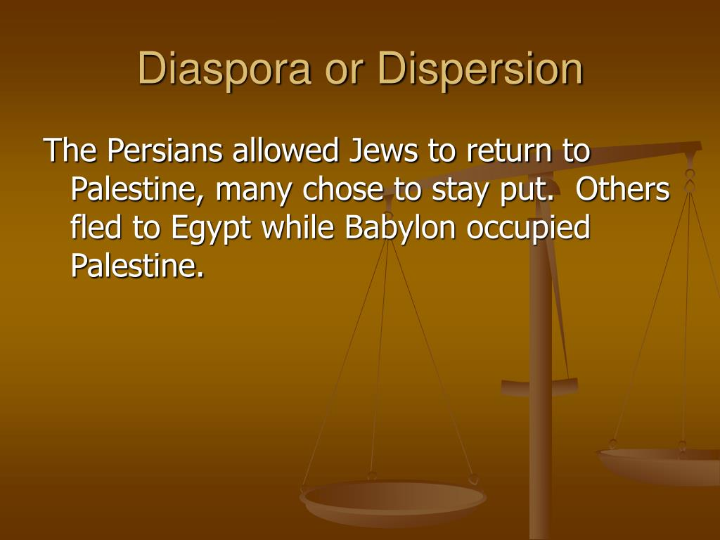Diaspora or Dispersion