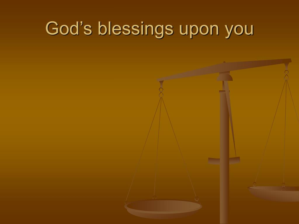 God's blessings upon you