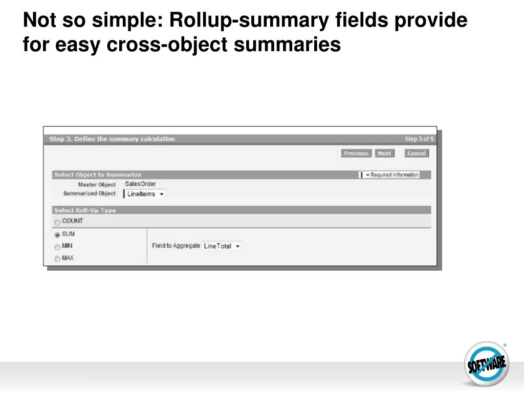 Not so simple: Rollup-summary fields provide for easy cross-object summaries