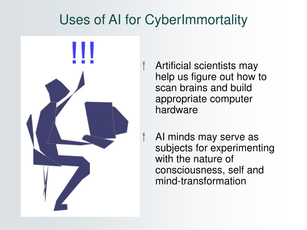 Uses of AI for CyberImmortality
