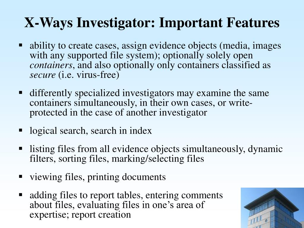 X-Ways Investigator: Important Features