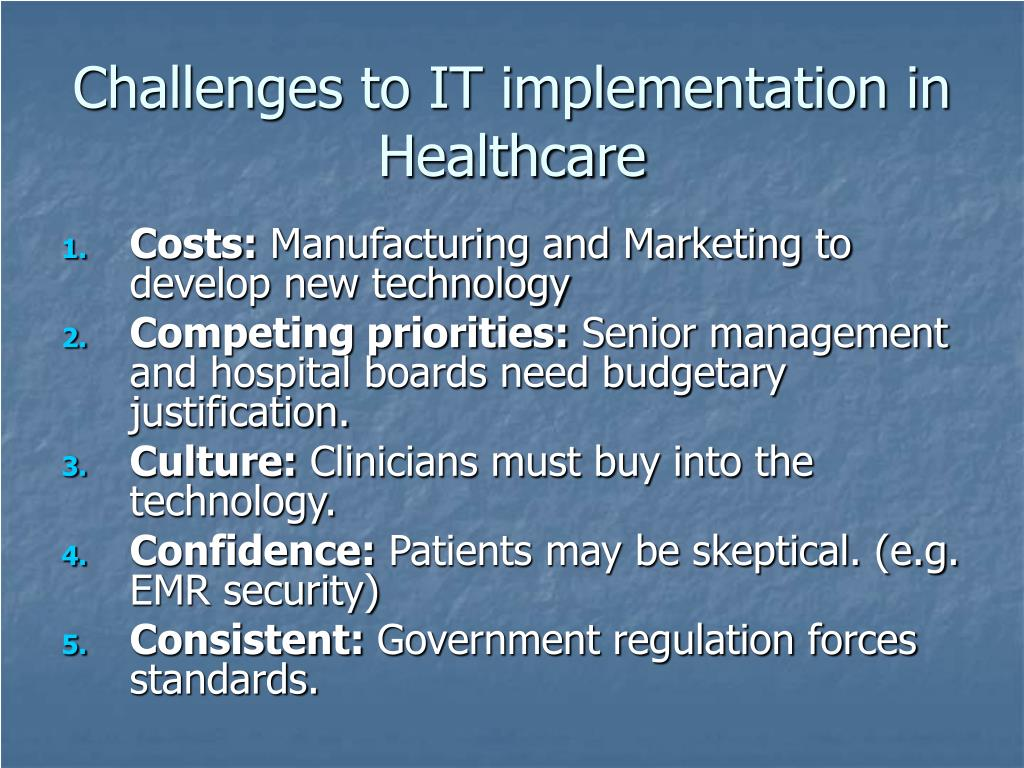 Challenges to IT implementation in Healthcare