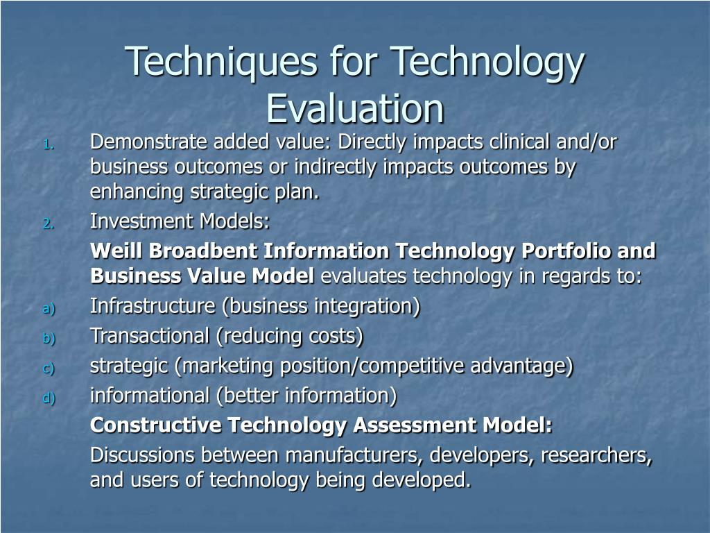 Techniques for Technology Evaluation