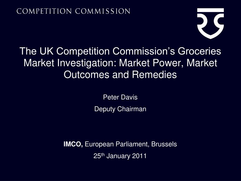 The UK Competition Commission's Groceries Market Investigation: Market Power, Market Outcomes and Remedies