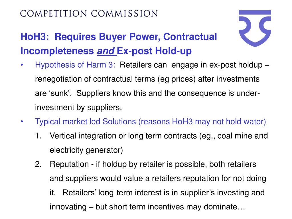 HoH3:  Requires Buyer Power, Contractual Incompleteness