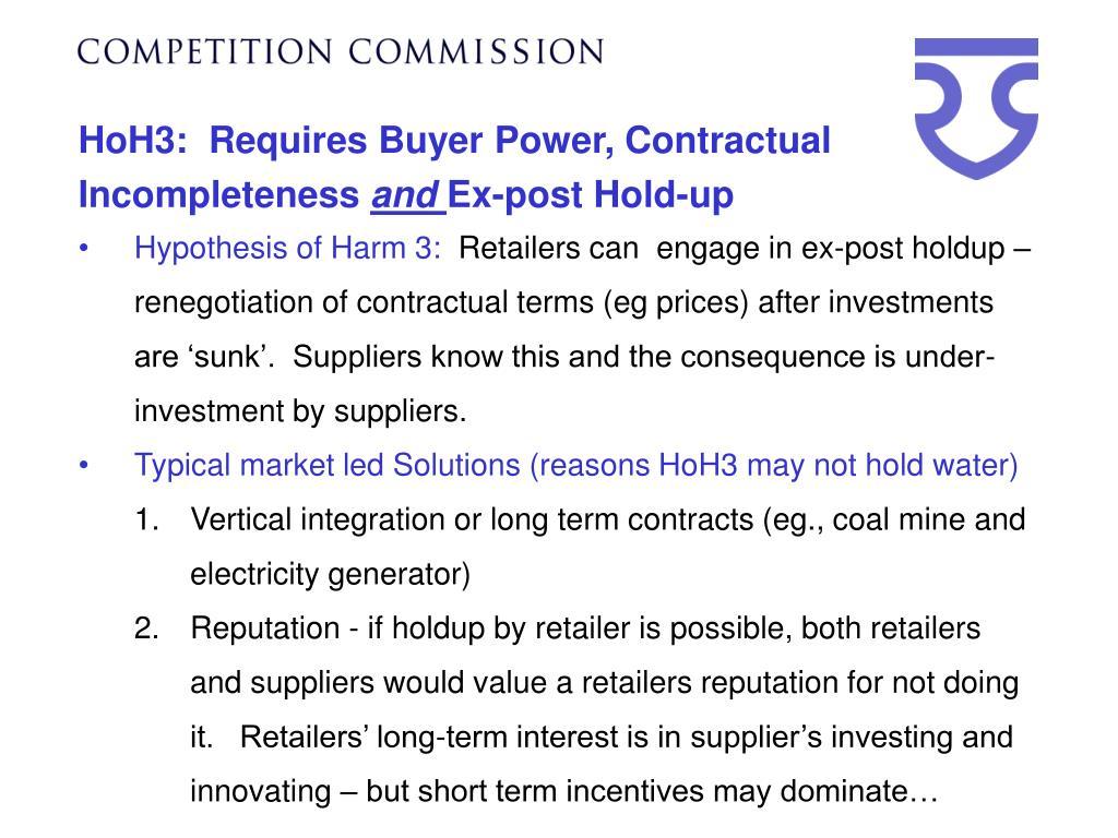 HoH3:  Requires Buyer Power, Contractual Incompleteness