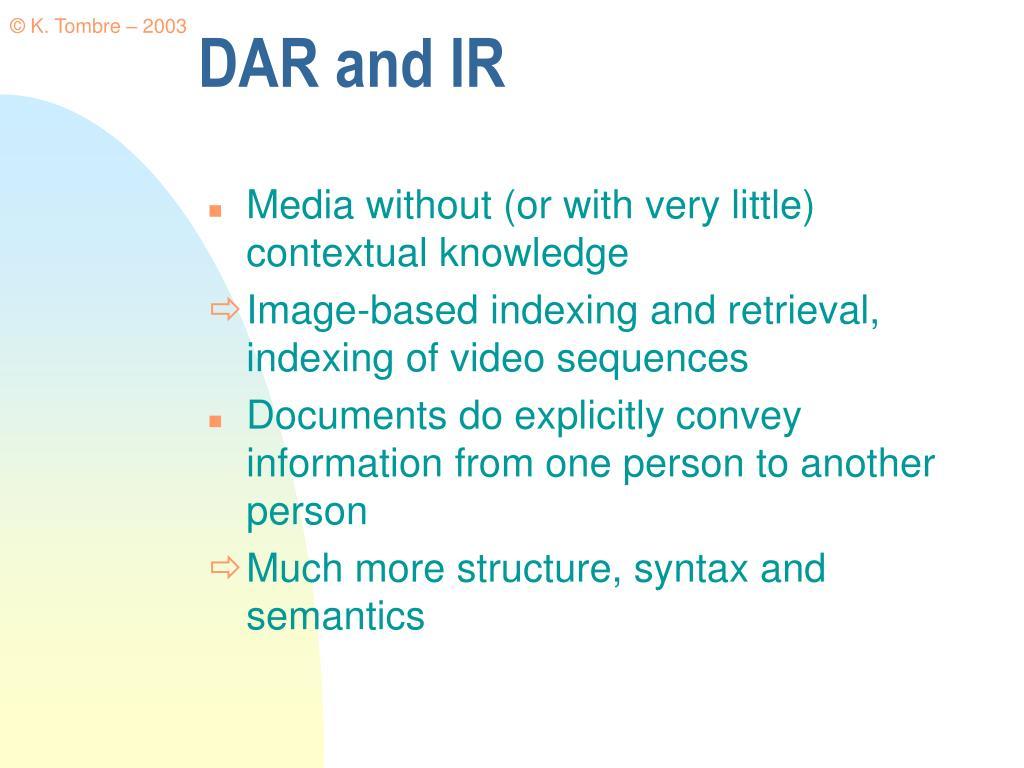DAR and IR