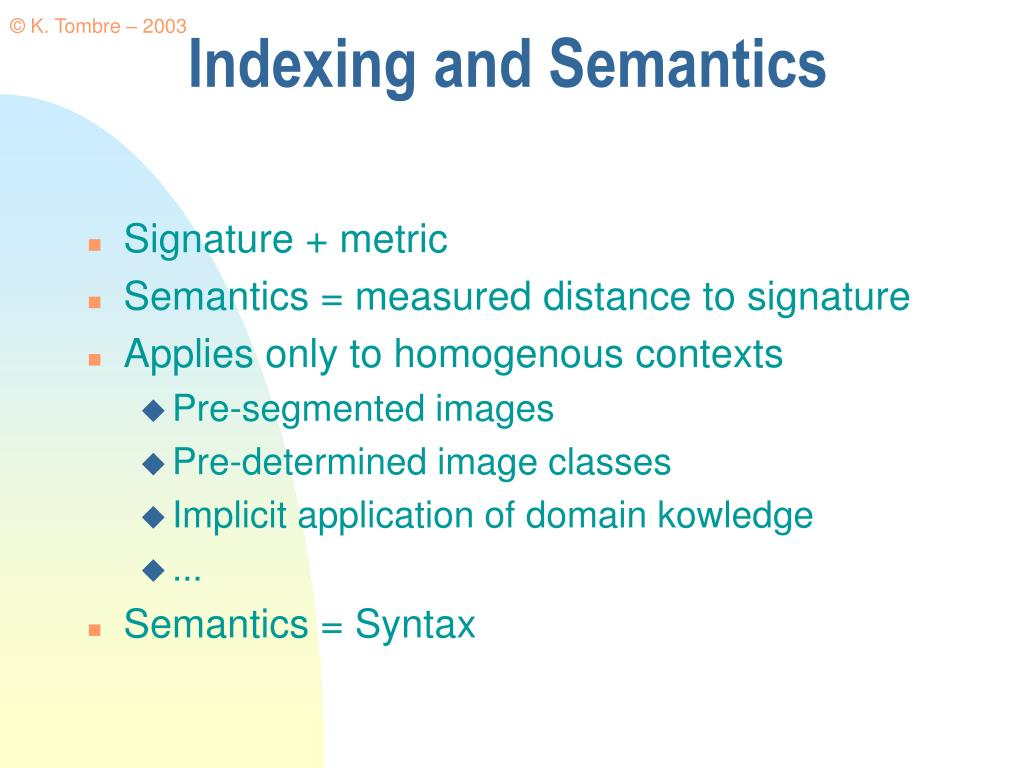 Indexing and Semantics