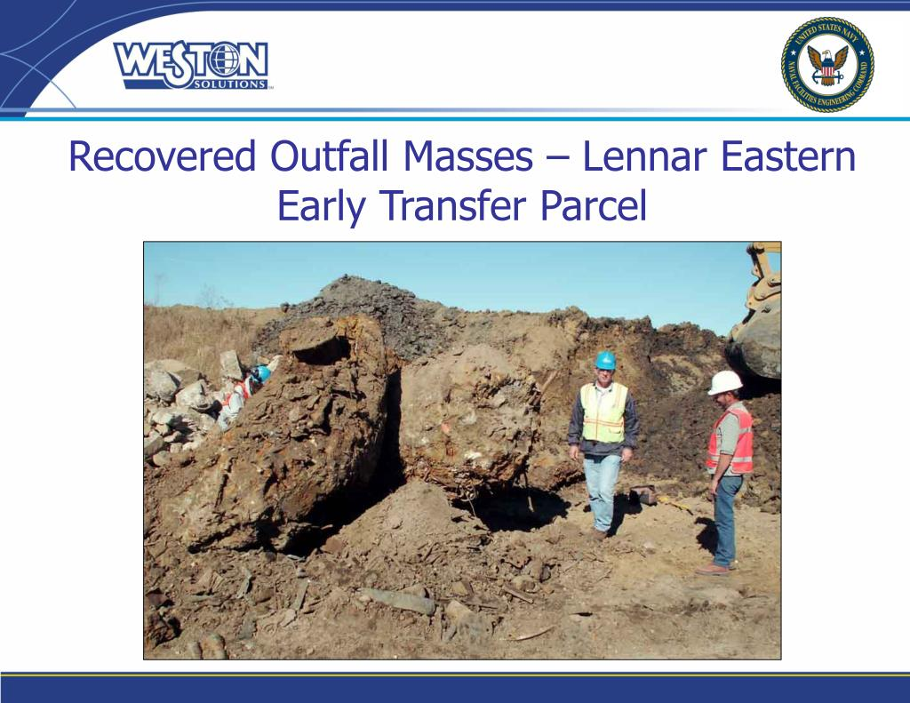 Recovered Outfall Masses – Lennar Eastern Early Transfer Parcel