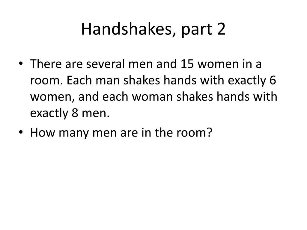 Handshakes, part 2
