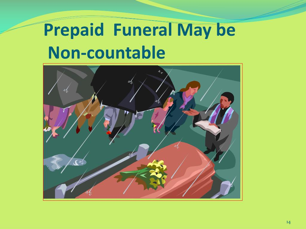 Prepaid  Funeral May be