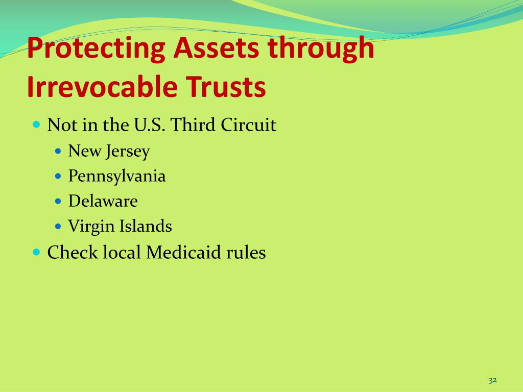 Protecting Assets through Irrevocable Trusts