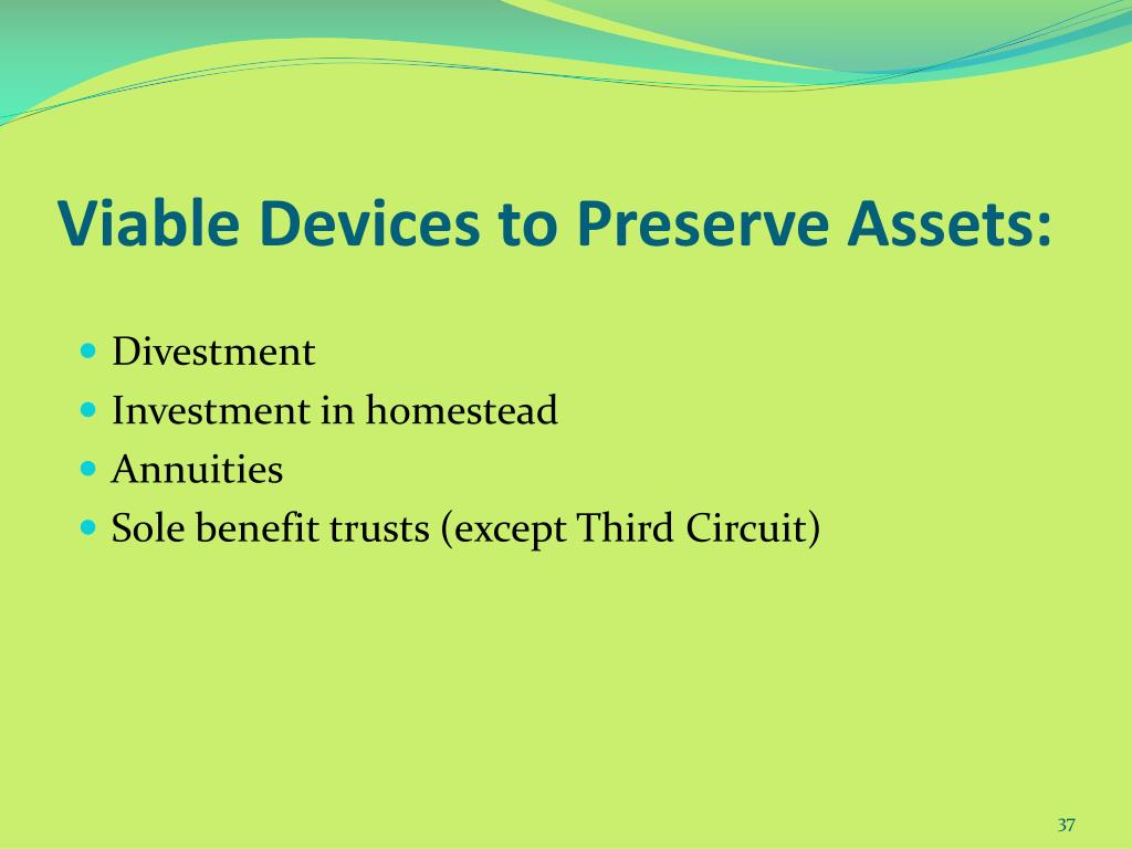 Viable Devices to Preserve Assets:
