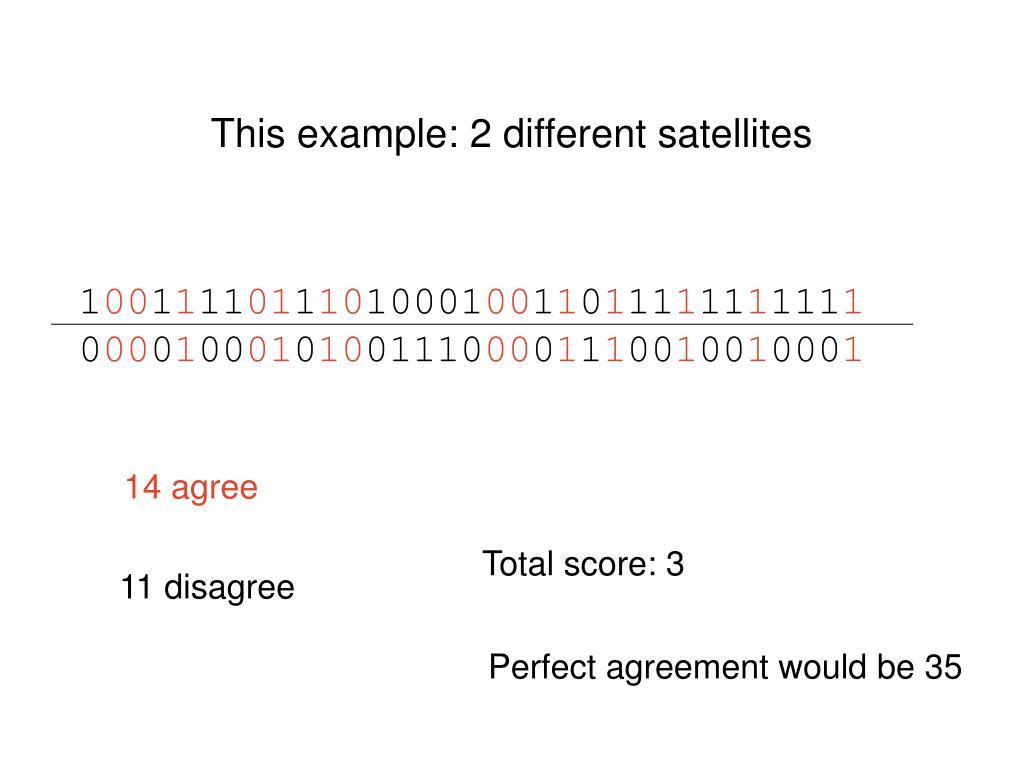 This example: 2 different satellites