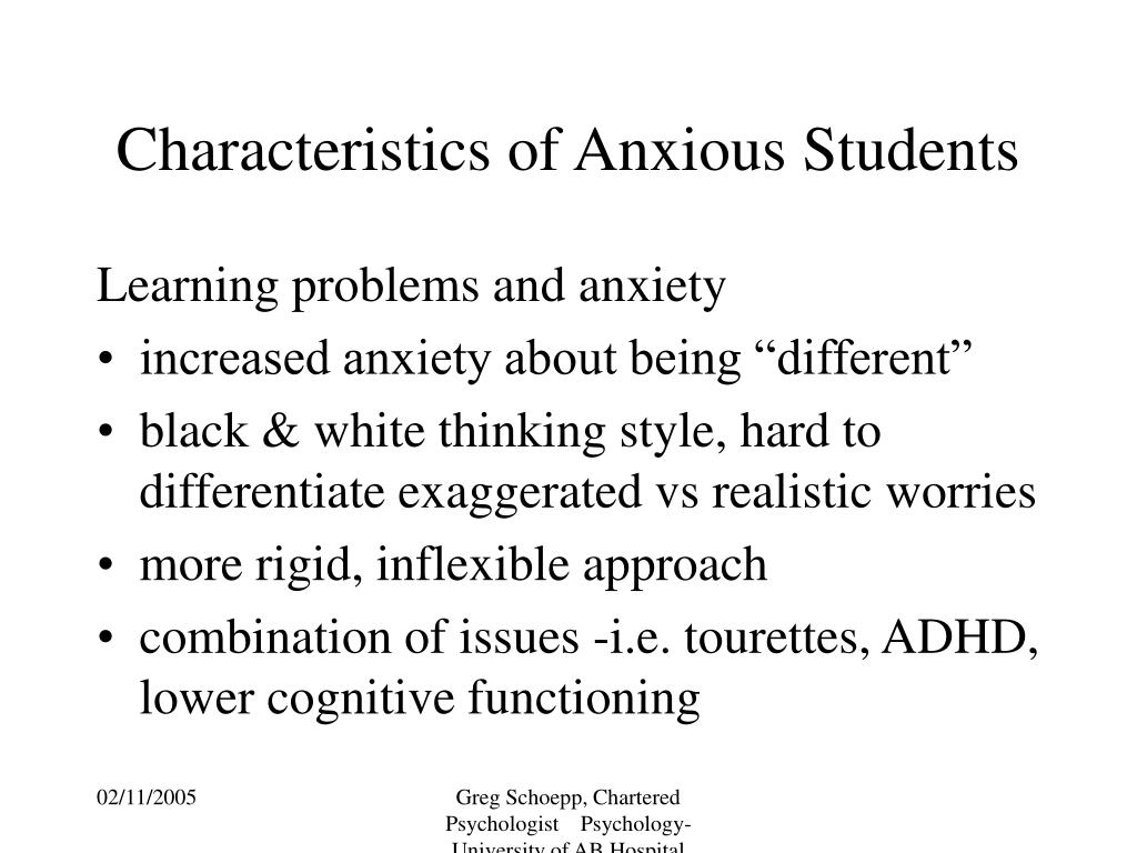 Characteristics of Anxious Students