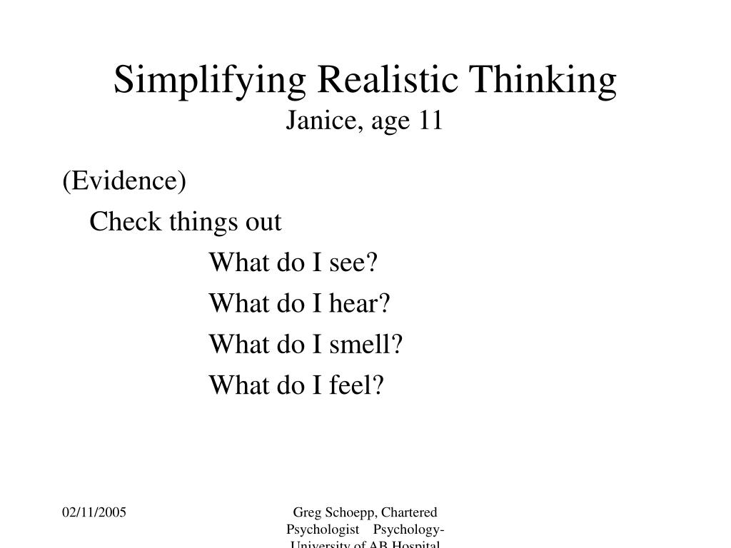 Simplifying Realistic Thinking