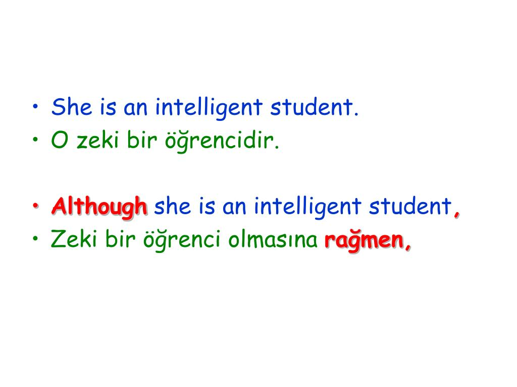 She is an intelligent student.