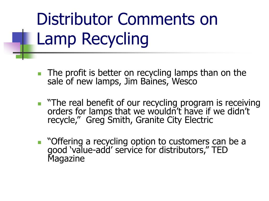 Distributor Comments on Lamp Recycling