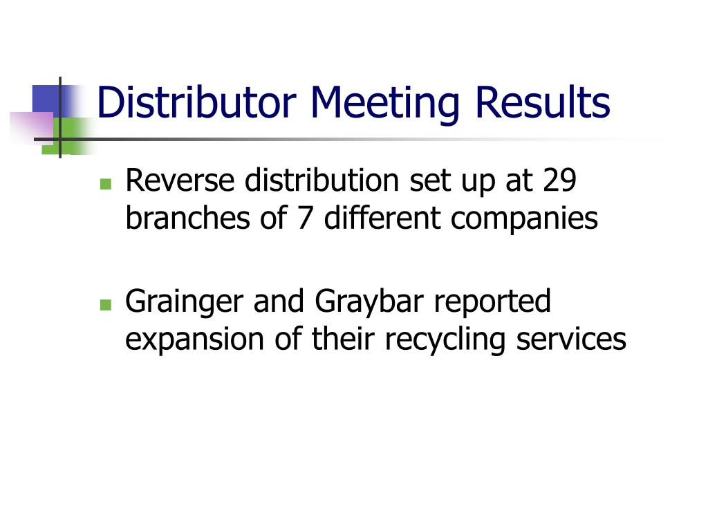 Distributor Meeting Results