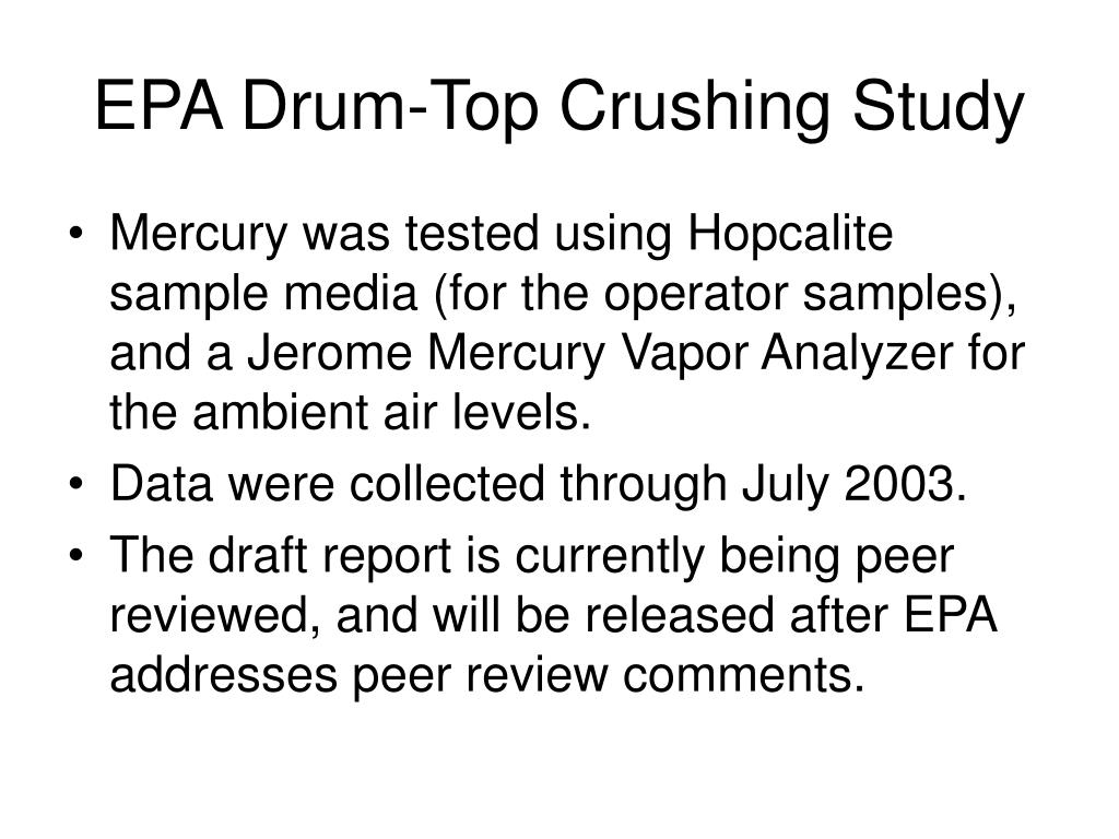 EPA Drum-Top Crushing Study