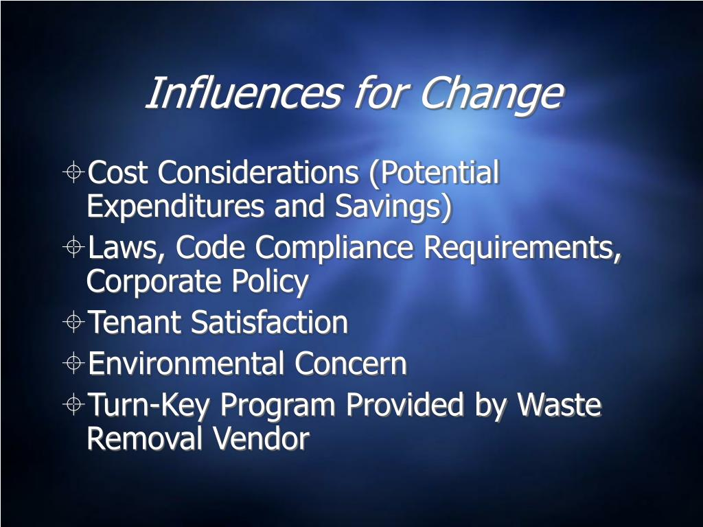 Influences for Change