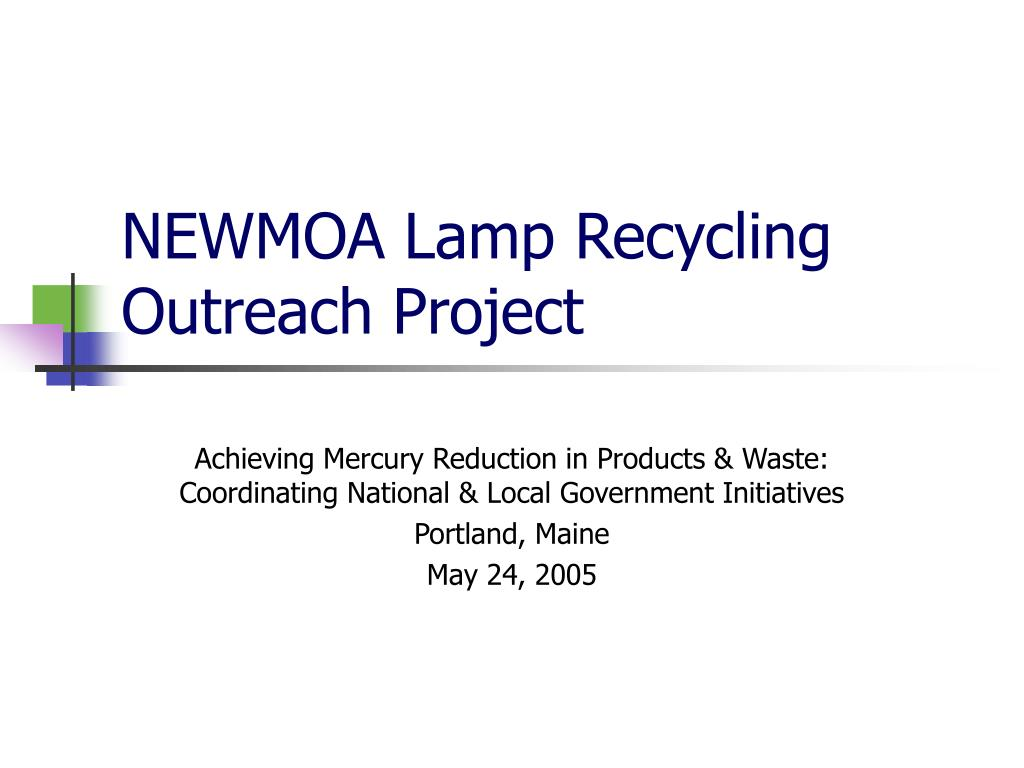 NEWMOA Lamp Recycling Outreach Project