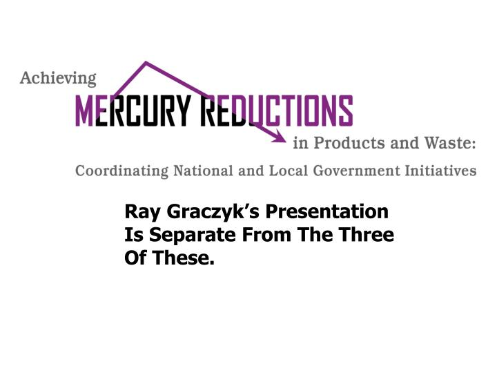 Ray Graczyk's