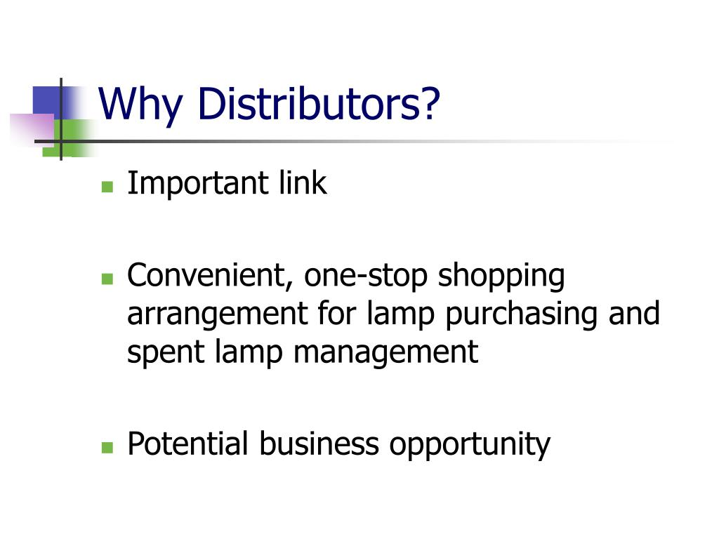 Why Distributors?